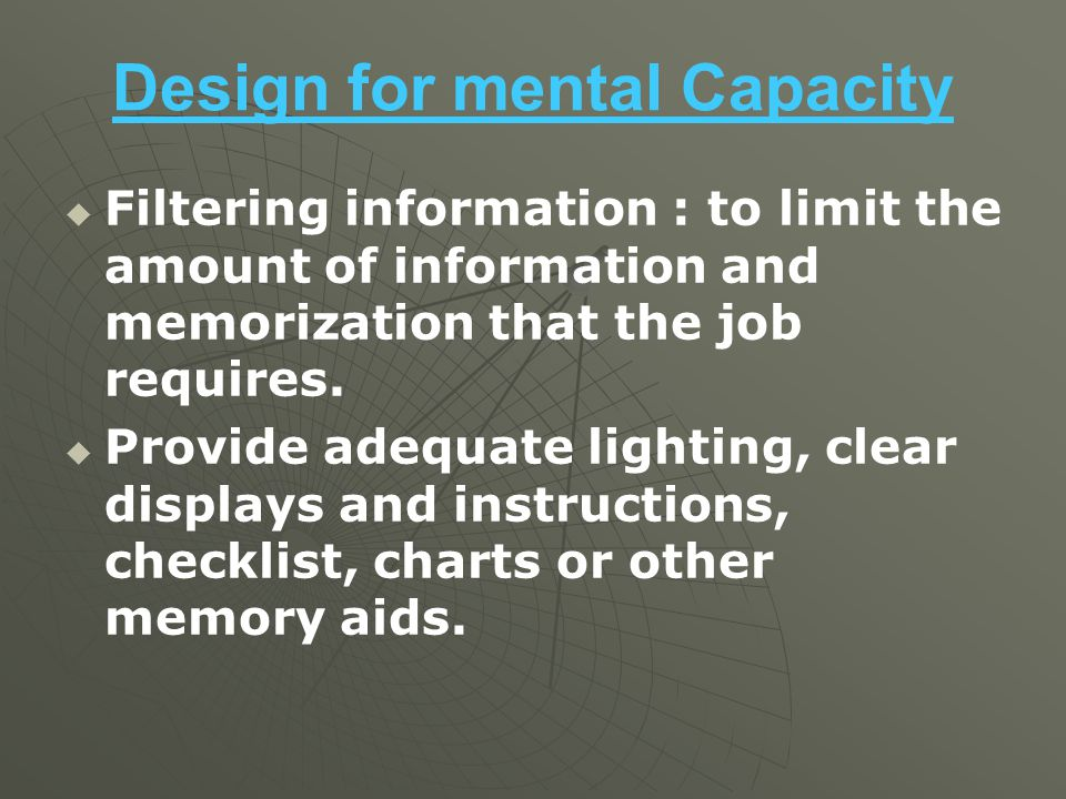 Design for mental Capacity