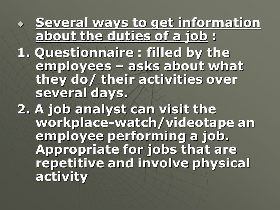 Several ways to get information about the duties of a job :