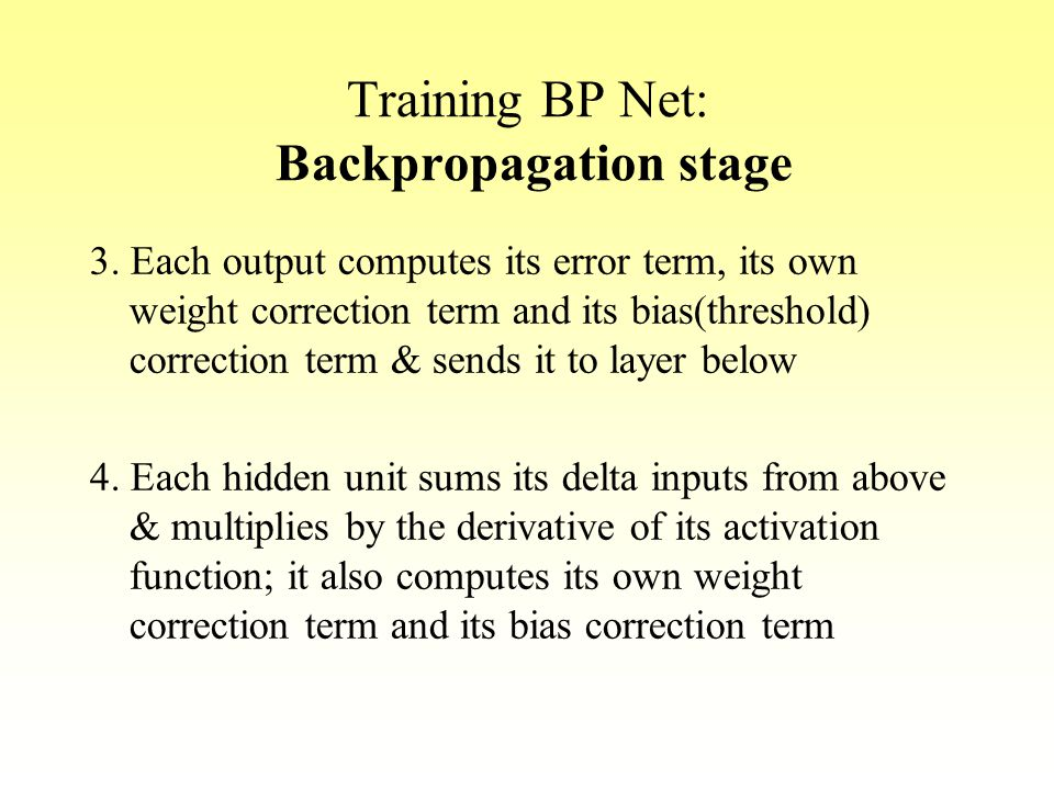 Training BP Net: Backpropagation stage