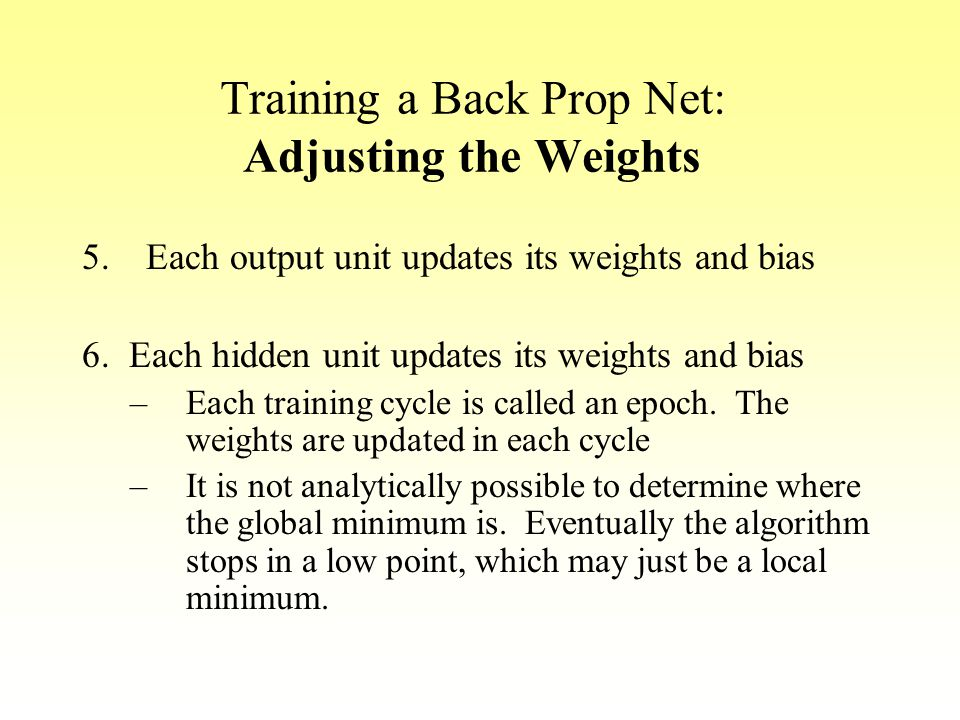 Training a Back Prop Net: Adjusting the Weights