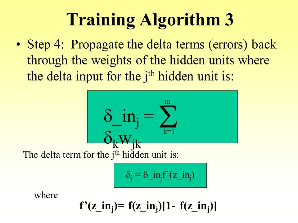 S Training Algorithm 3 d_inj = dkwjk