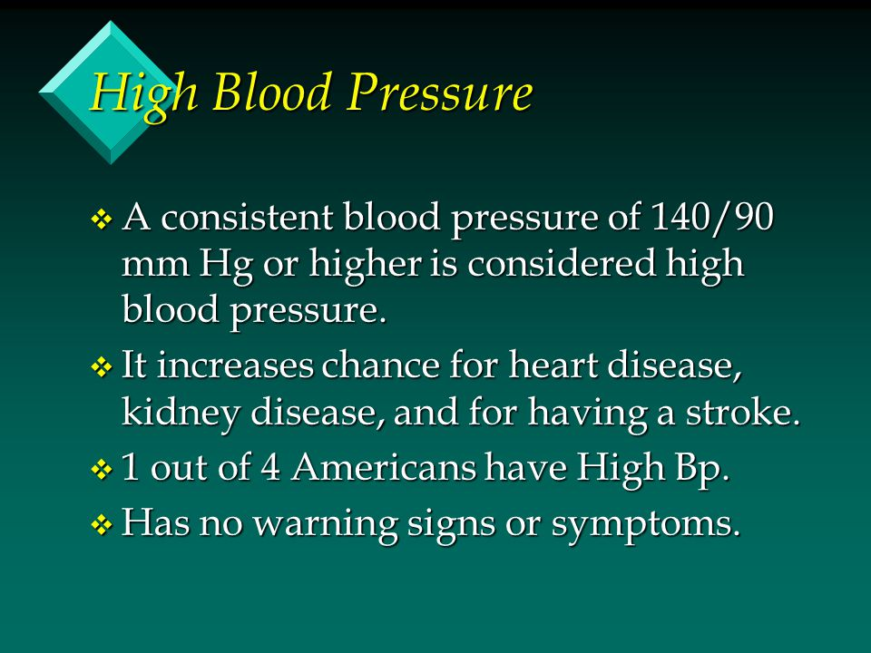 High Blood Pressure A consistent blood pressure of 140/90 mm Hg or higher is considered high blood pressure.