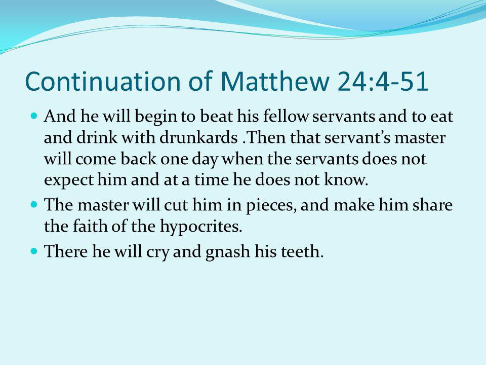 Continuation of Matthew 24:4-51