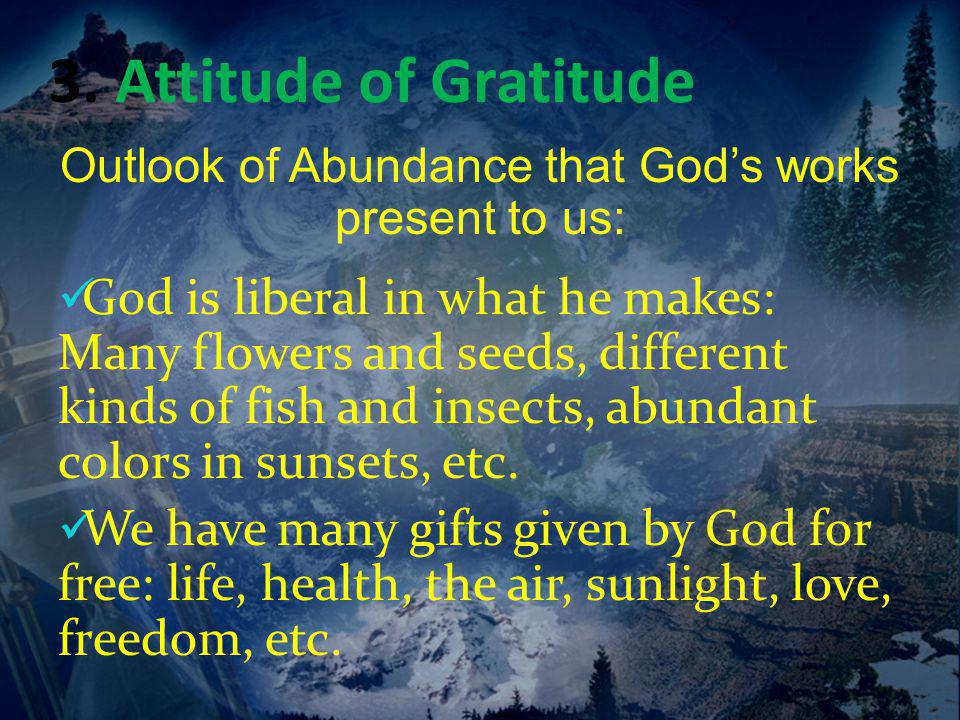 Outlook of Abundance that God's works present to us: