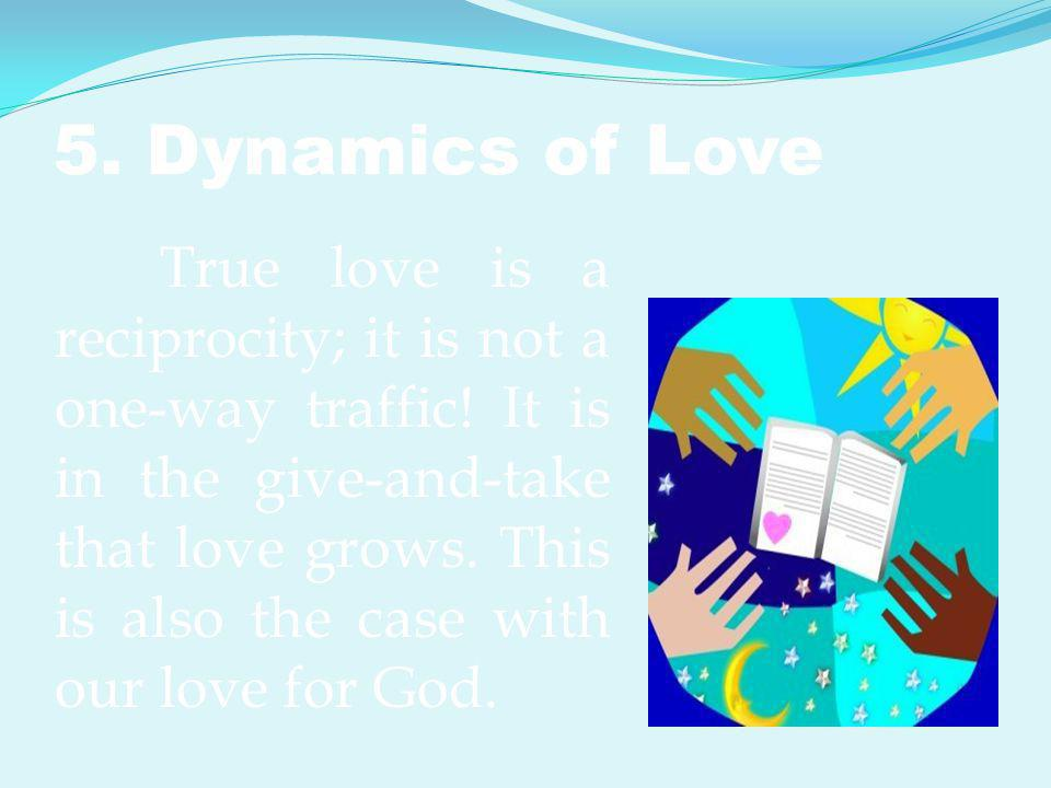 5. Dynamics of Love