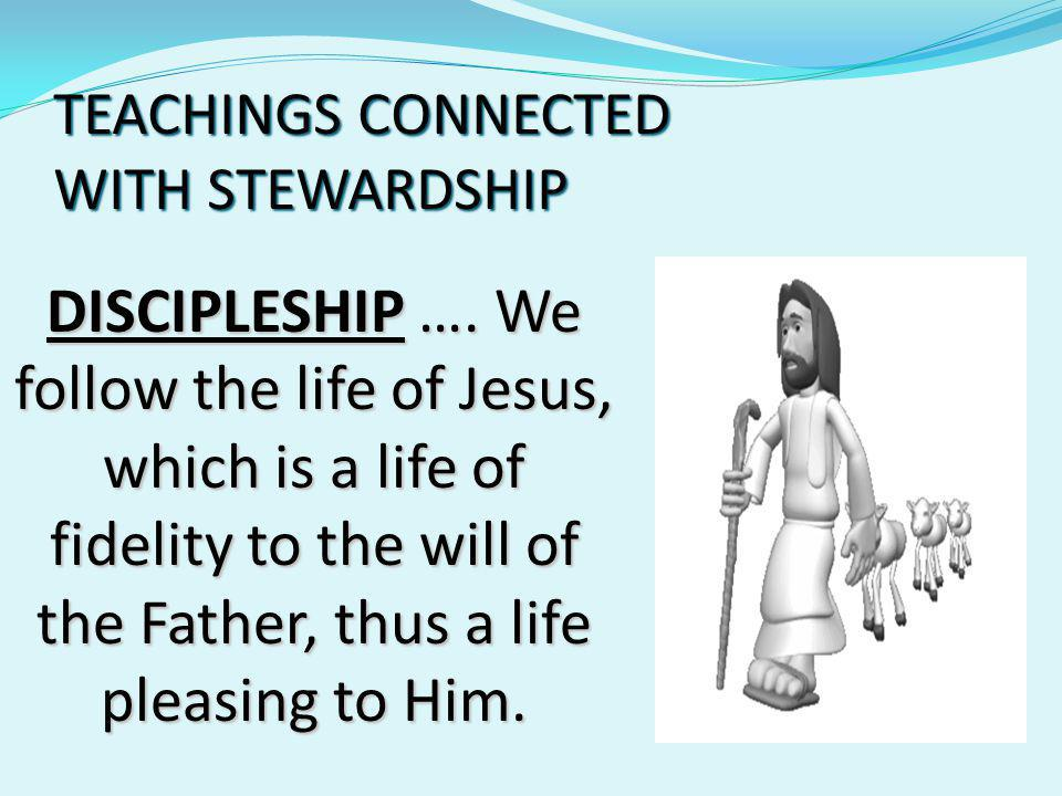 TEACHINGS CONNECTED WITH STEWARDSHIP