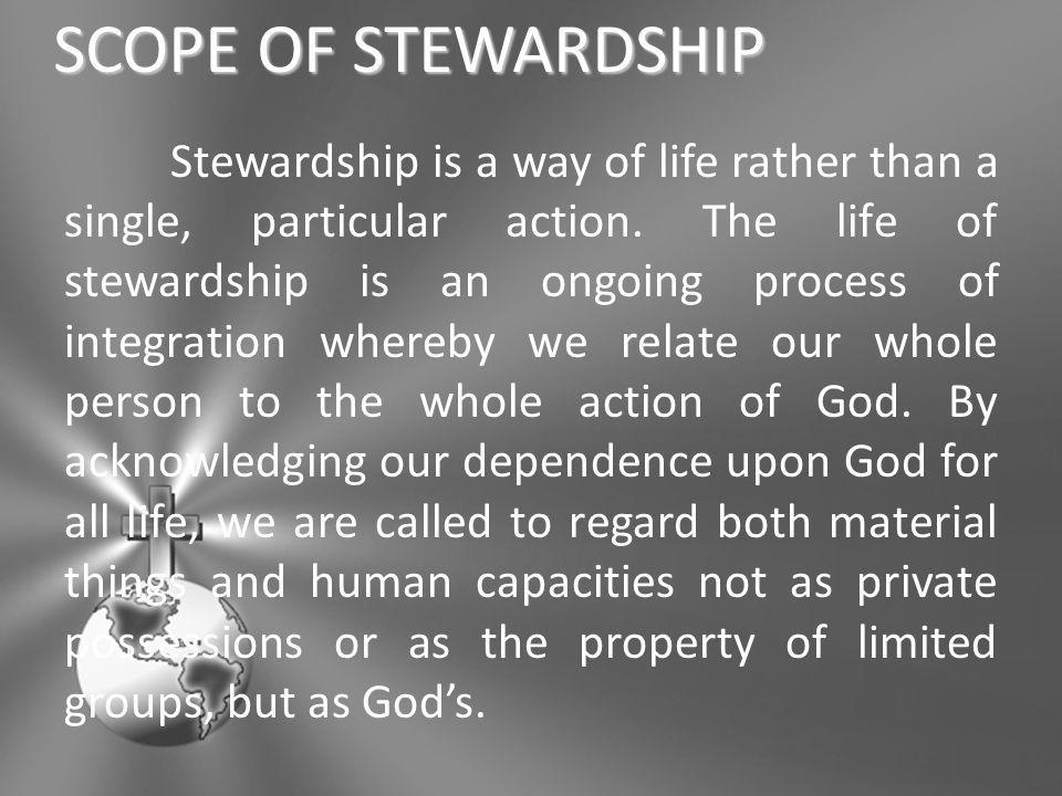 SCOPE OF STEWARDSHIP
