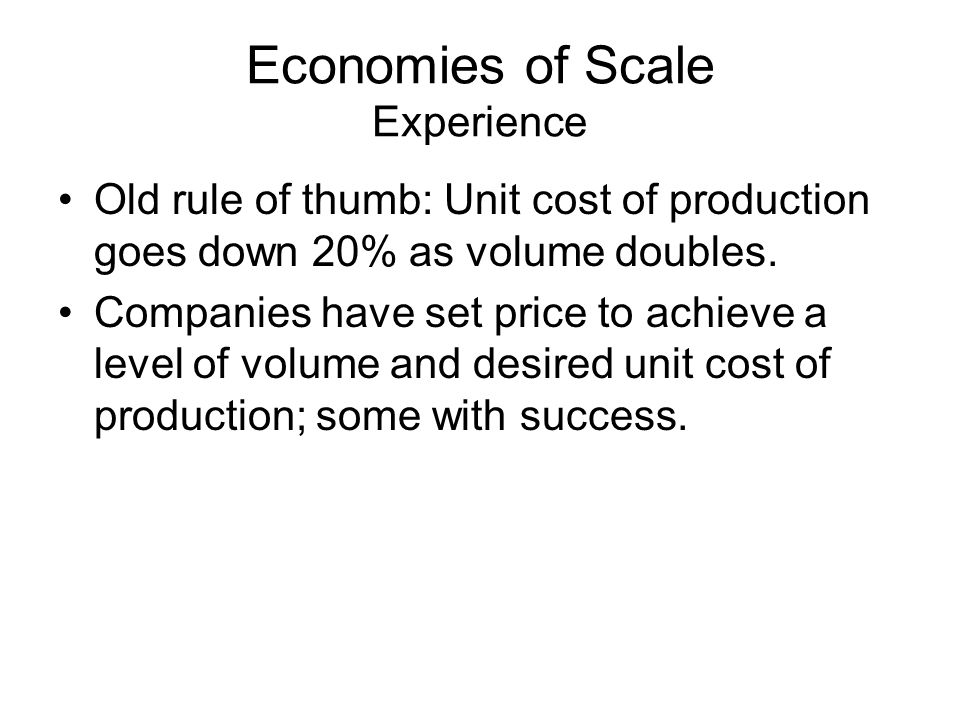 Economies of Scale Experience
