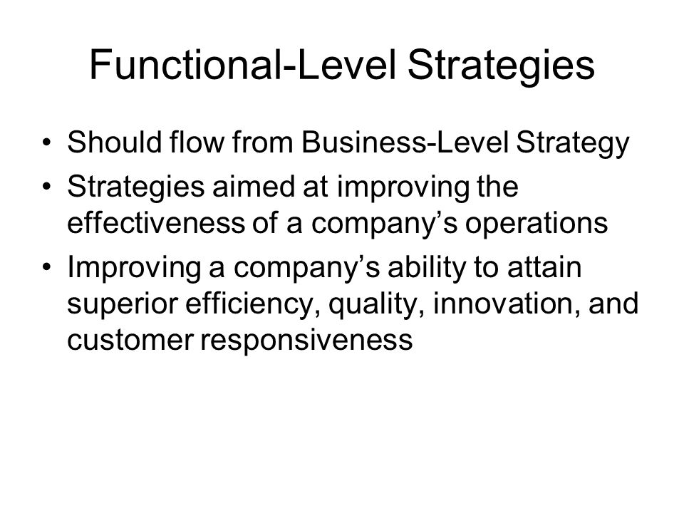 Functional-Level Strategies