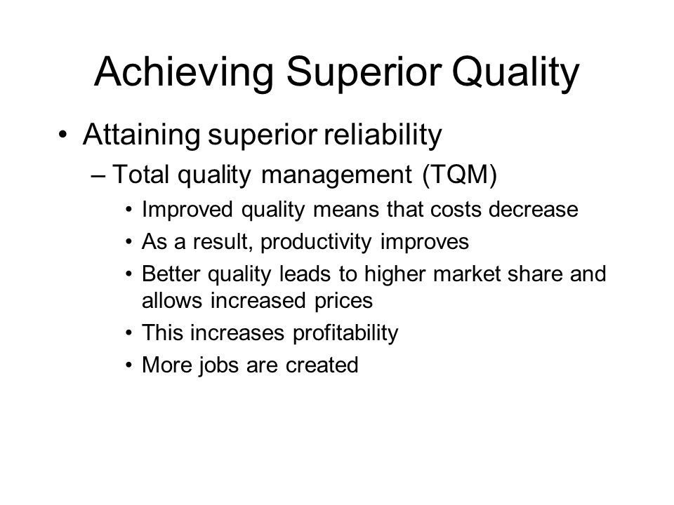 Achieving Superior Quality