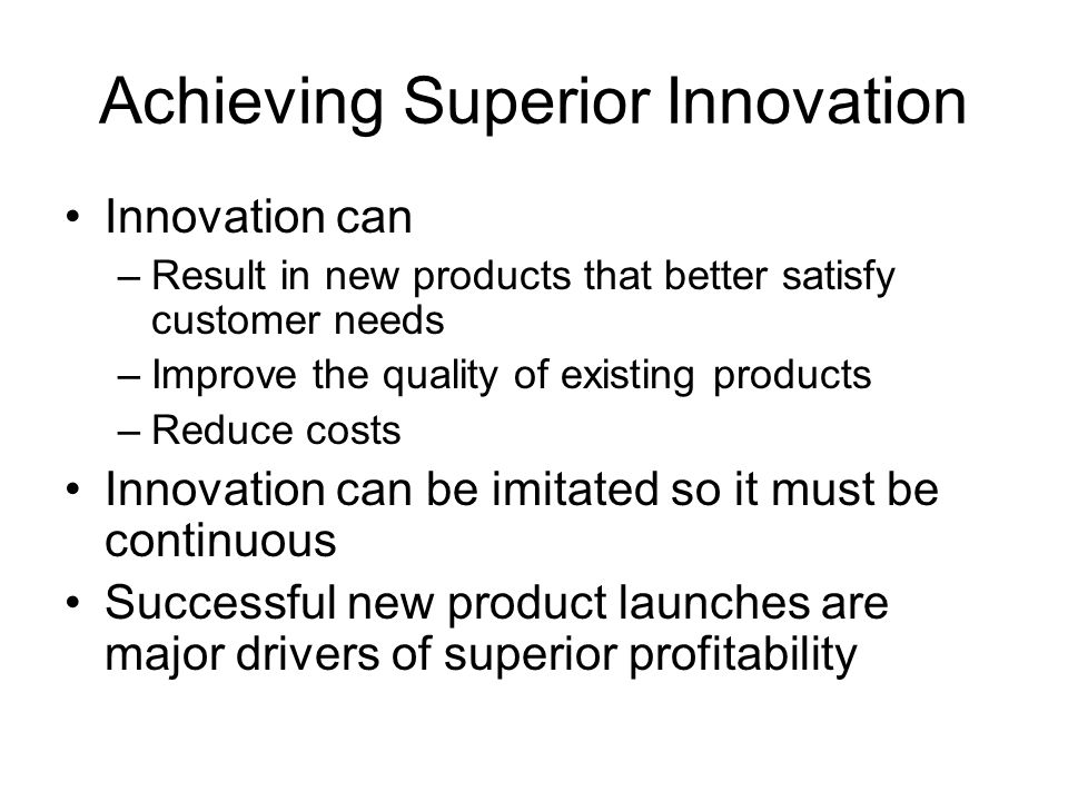 Achieving Superior Innovation
