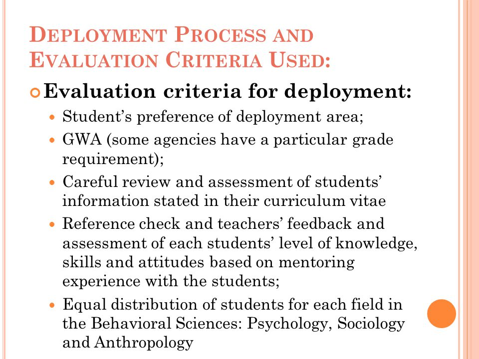 Deployment Process and Evaluation Criteria Used: