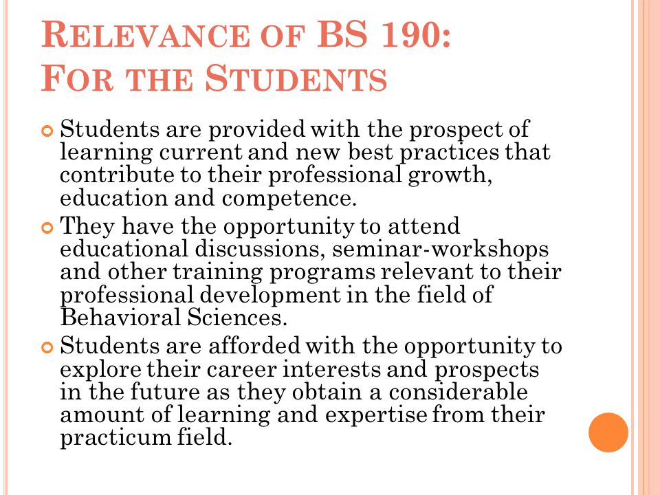 Relevance of BS 190: For the Students