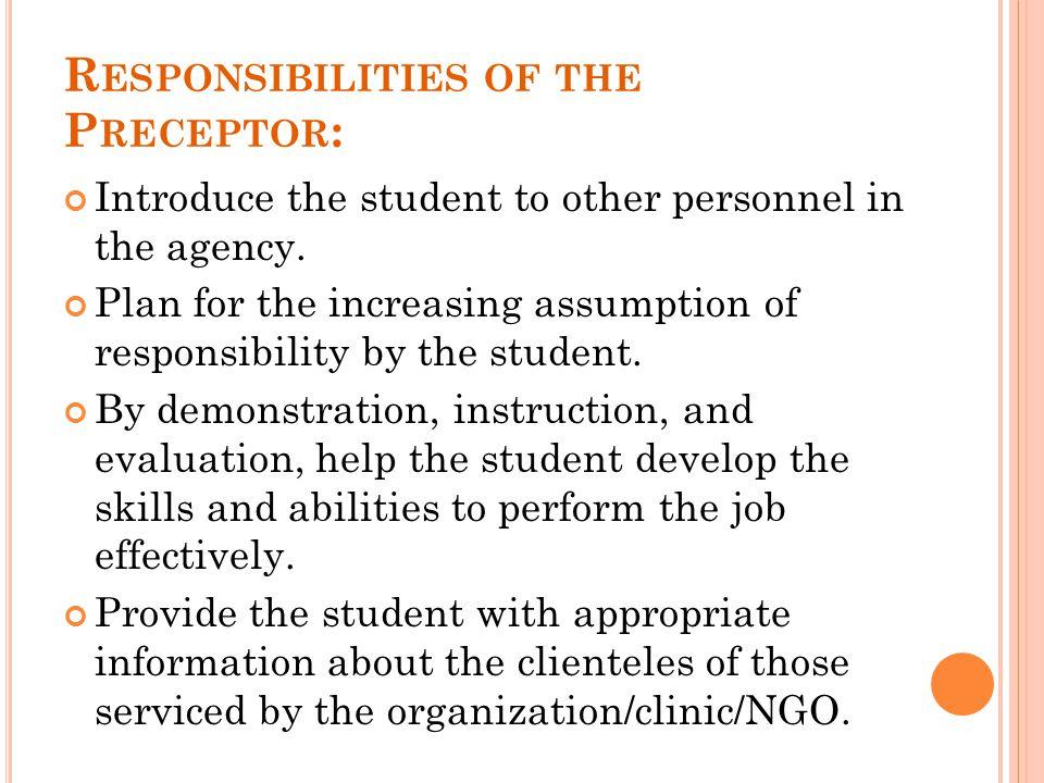 Responsibilities of the Preceptor: