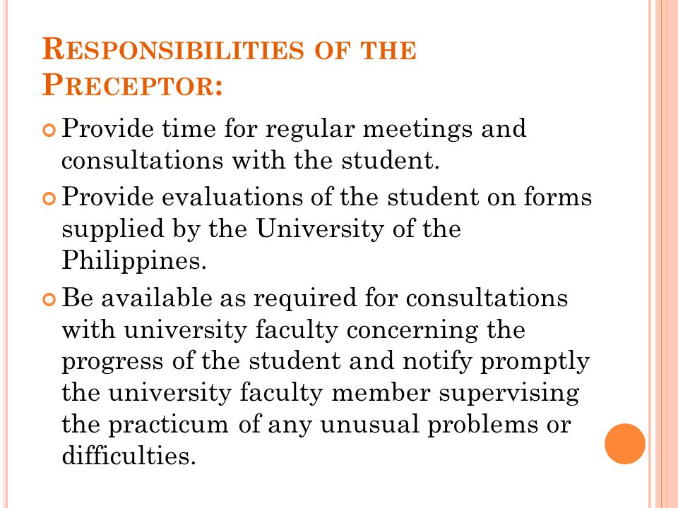 Responsibilities of the Preceptor: