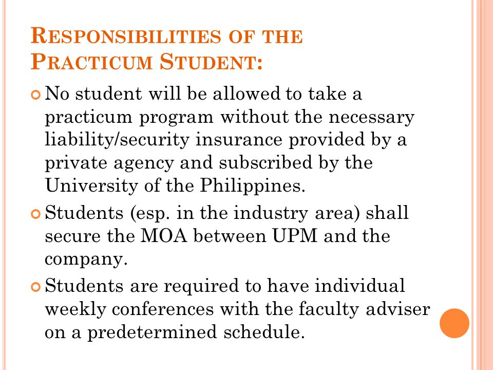 Responsibilities of the Practicum Student: