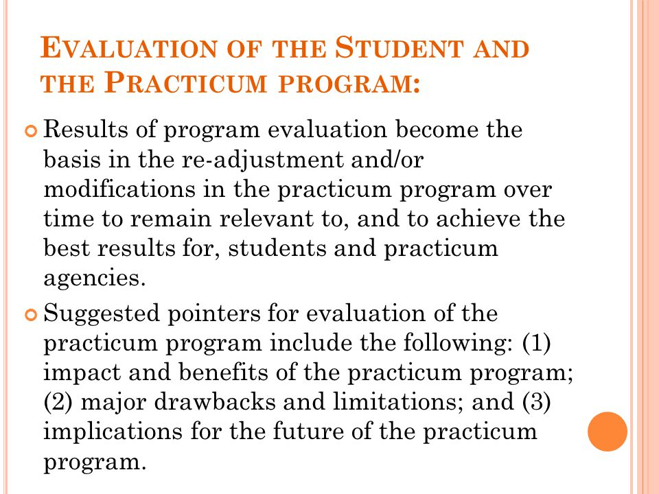 Evaluation of the Student and the Practicum program: