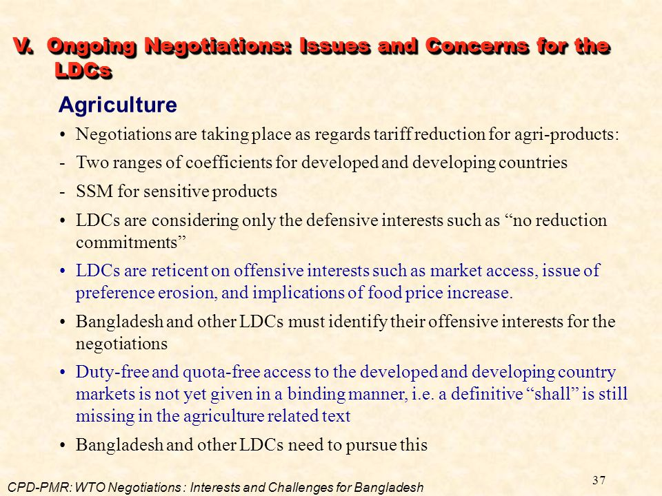 Agriculture V. Ongoing Negotiations: Issues and Concerns for the LDCs
