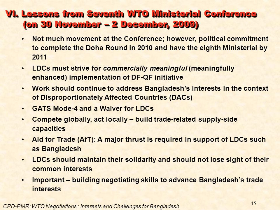 VI. Lessons from Seventh WTO Ministerial Conference (on 30 November – 2 December, 2009)