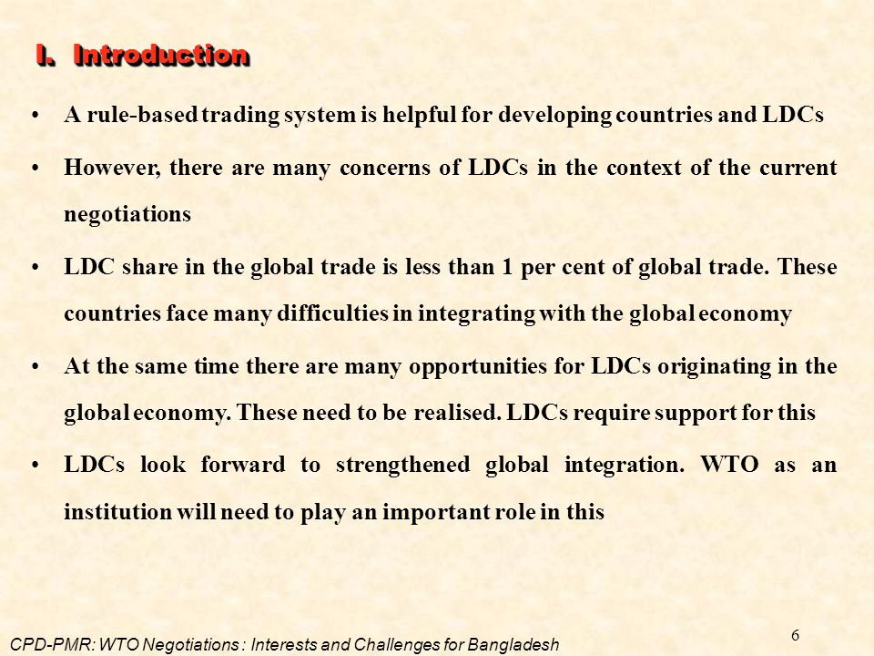 I. Introduction A rule-based trading system is helpful for developing countries and LDCs.