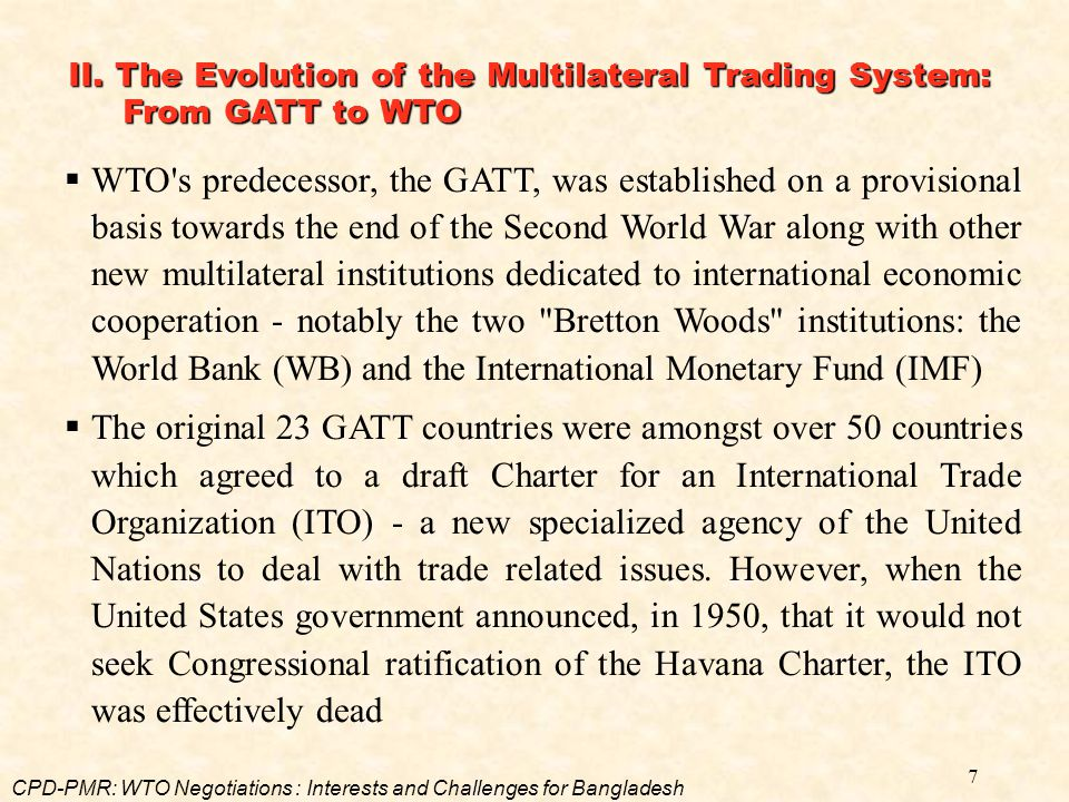 II. The Evolution of the Multilateral Trading System: