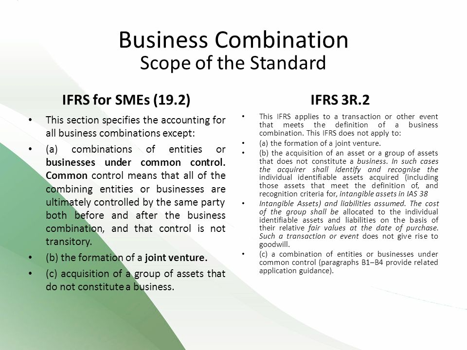 Business Combination Scope of the Standard IFRS for SMEs (19.2)