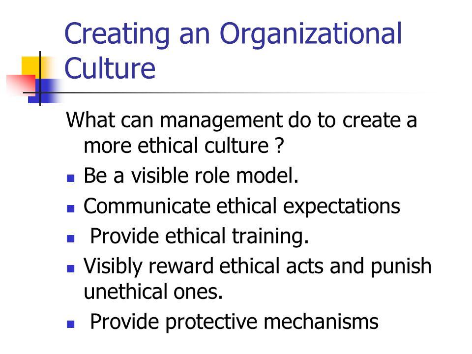 Creating an Organizational Culture