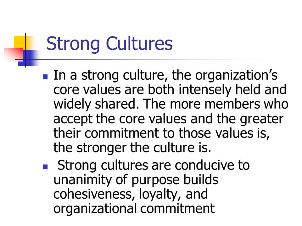 Strong Cultures
