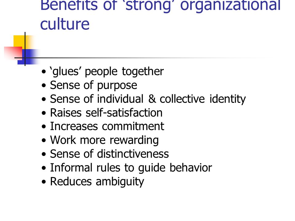 Benefits of 'strong' organizational culture