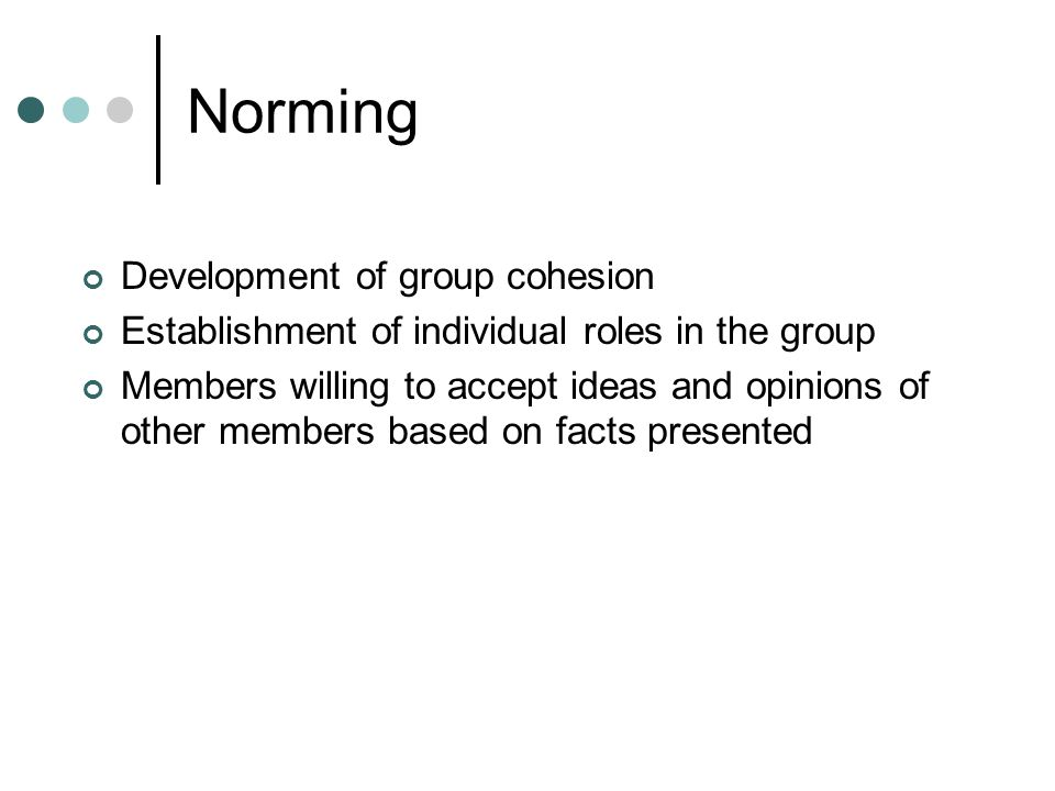 Norming Development of group cohesion