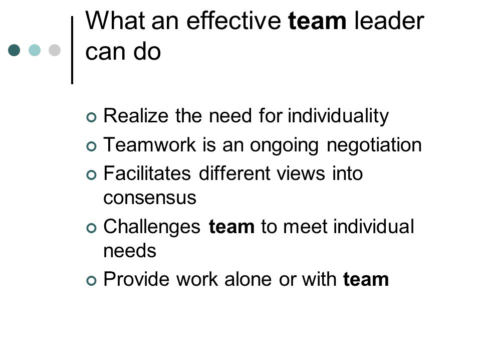 What an effective team leader can do