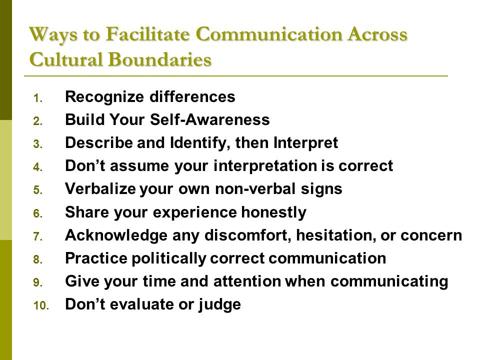 Ways to Facilitate Communication Across Cultural Boundaries