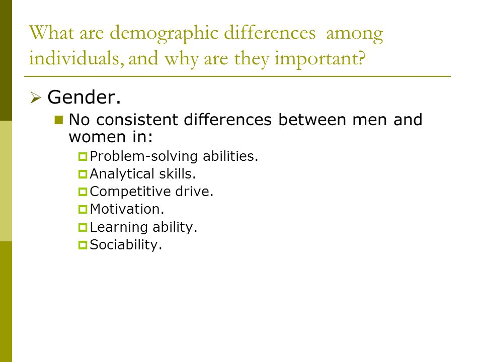 What are demographic differences among individuals, and why are they important