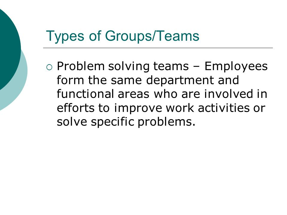 Types of Groups/Teams