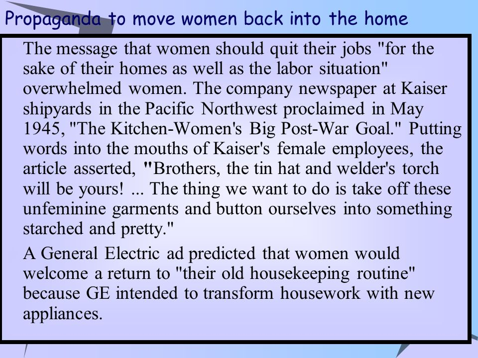 Propaganda to move women back into the home