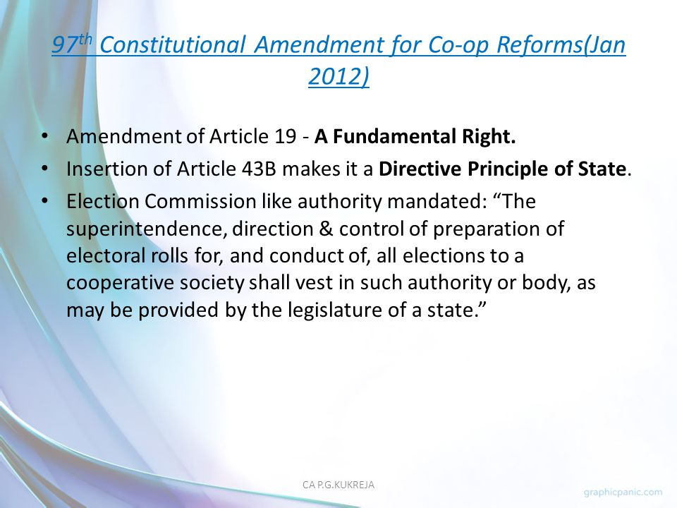 97th Constitutional Amendment for Co-op Reforms(Jan 2012)