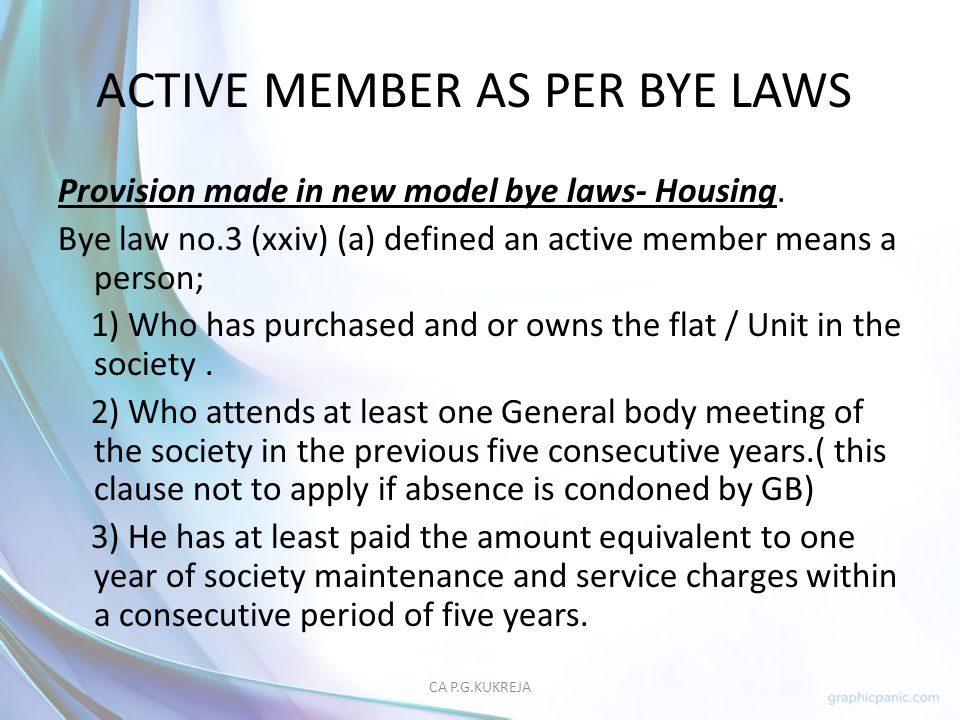 ACTIVE MEMBER AS PER BYE LAWS