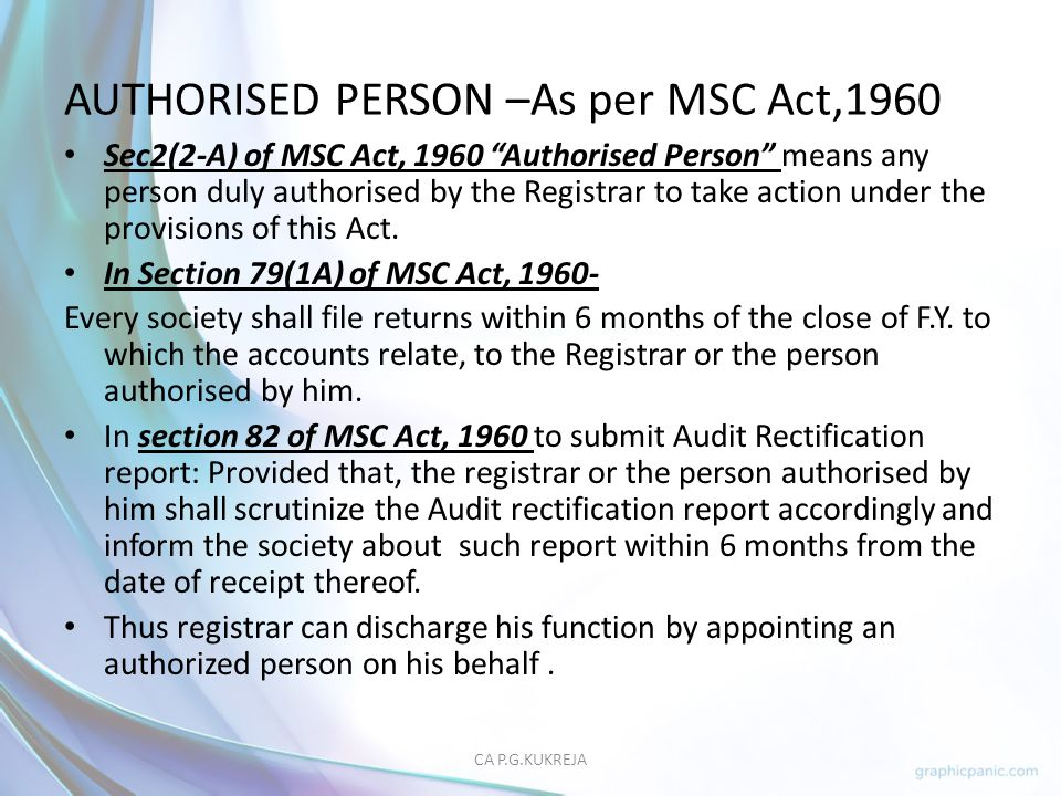 AUTHORISED PERSON –As per MSC Act,1960