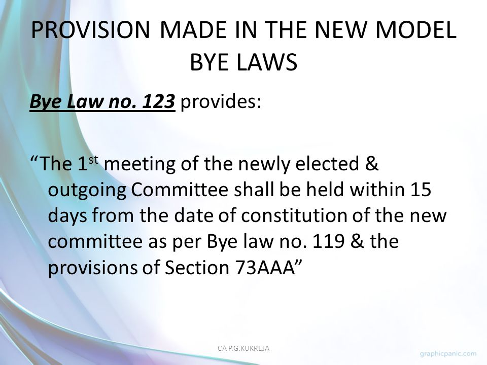 PROVISION MADE IN THE NEW MODEL BYE LAWS