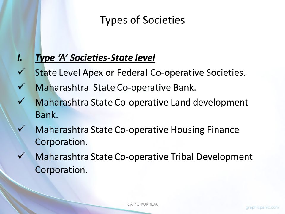 Types of Societies Type 'A' Societies-State level