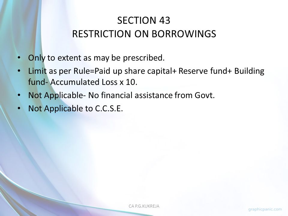 SECTION 43 RESTRICTION ON BORROWINGS