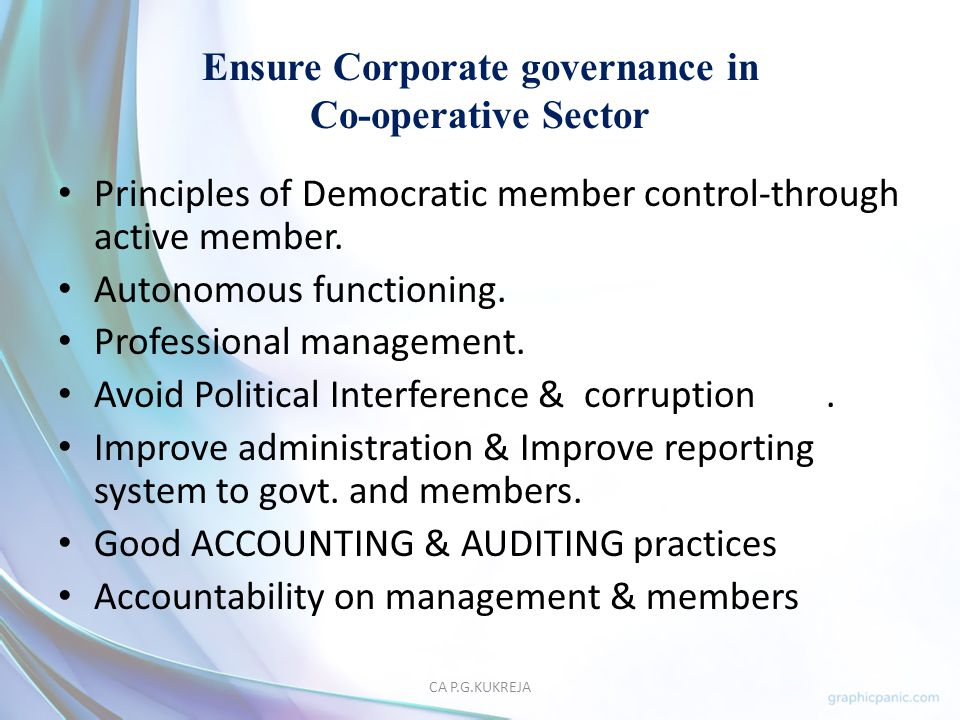 Ensure Corporate governance in Co-operative Sector