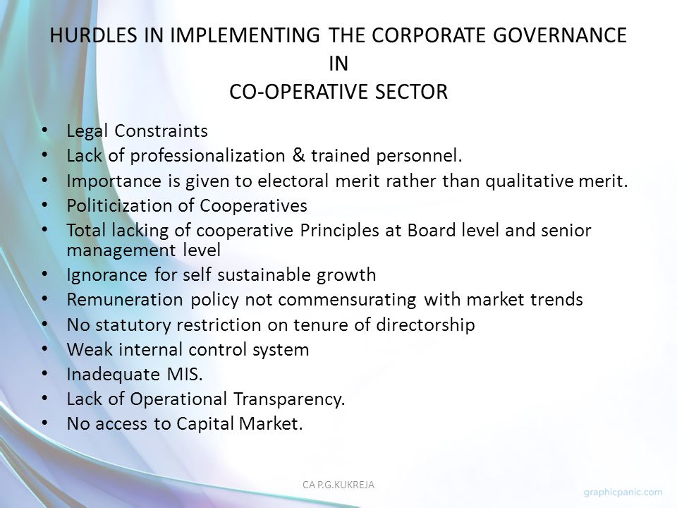 HURDLES IN IMPLEMENTING THE CORPORATE GOVERNANCE IN CO-OPERATIVE SECTOR