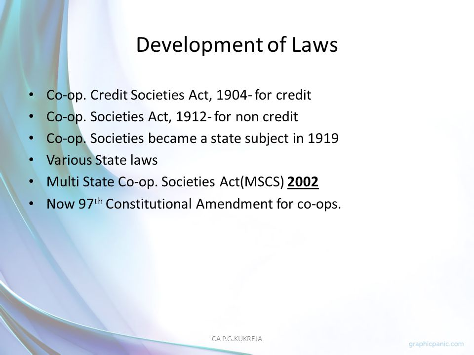 Development of Laws Co-op. Credit Societies Act, 1904- for credit