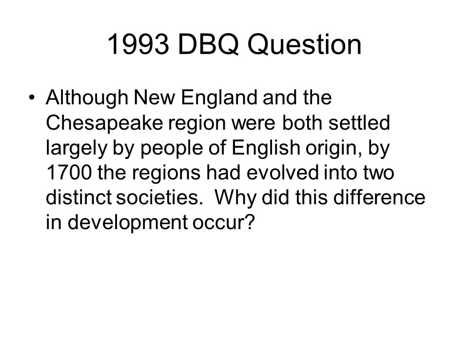 although new england and the chesapeake region dbq