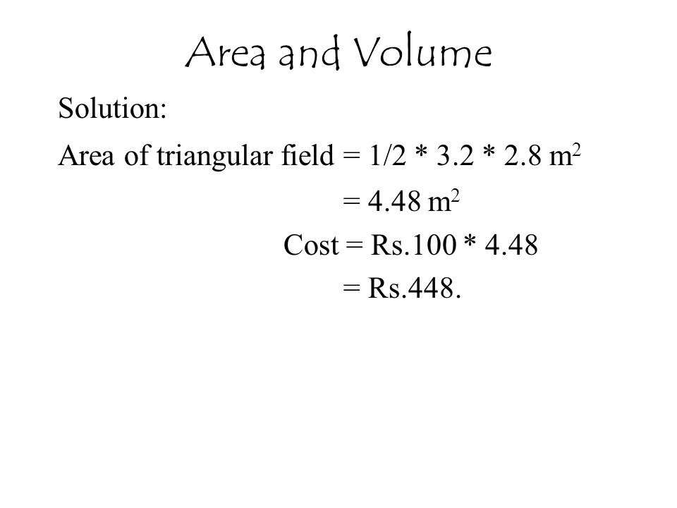 Area and Volume Solution: