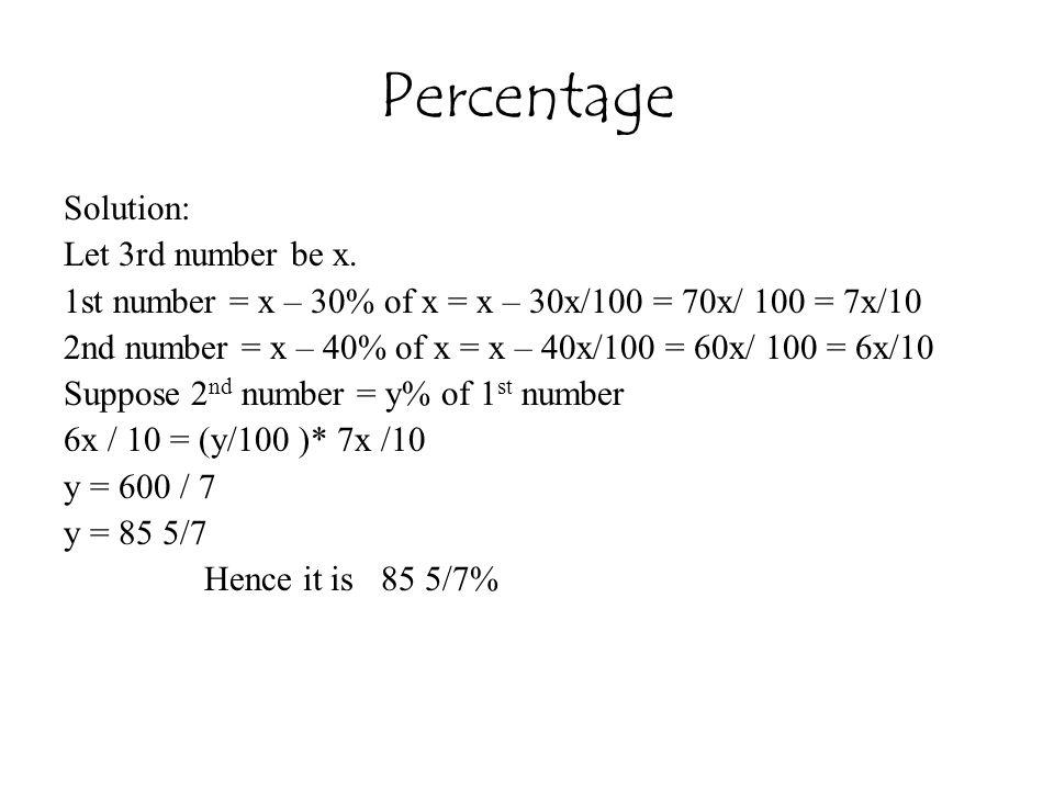 Percentage Solution: Let 3rd number be x.