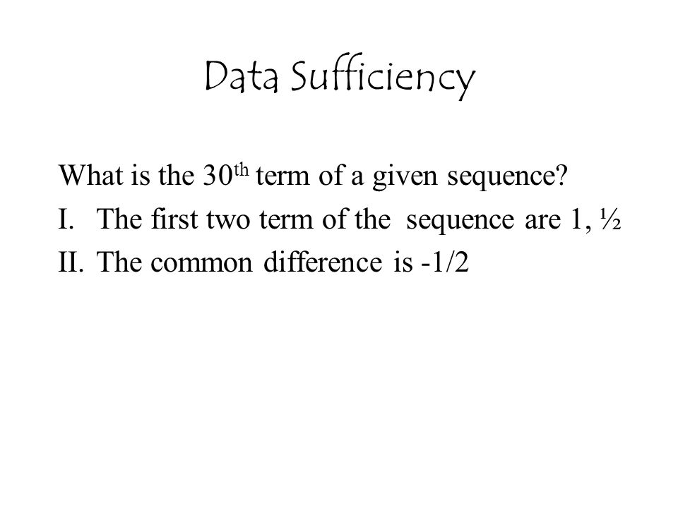 Data Sufficiency What is the 30th term of a given sequence
