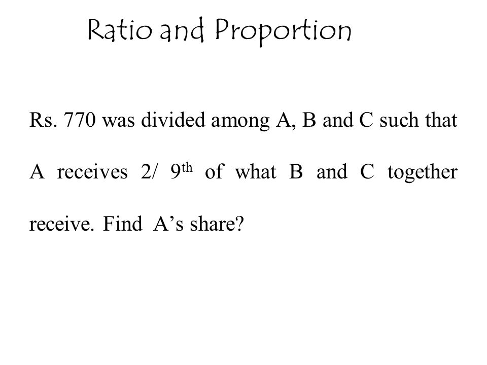 Ratio and Proportion Rs.