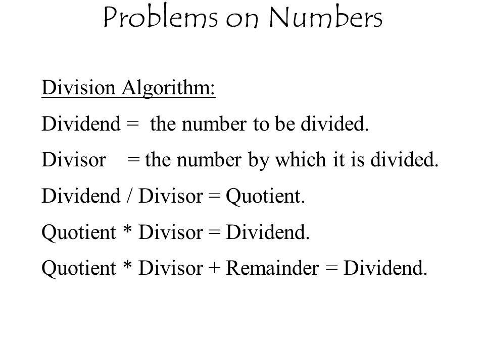 Problems on Numbers Division Algorithm: